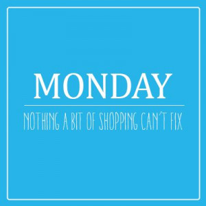 , Shops Quotes, Happy Mondays, Hot Mess, Quotes Funny, Mondays Blue ...