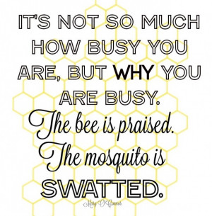 Quotes About Busy Bees