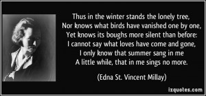 More Edna St. Vincent Millay Quotes