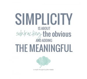 Five great quotes on simplicity