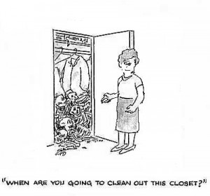 Cleaning Out the Skeletons In The Closet