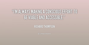 ... Making A Conscious Effort To Be Viable And Accessible - Effort Quote