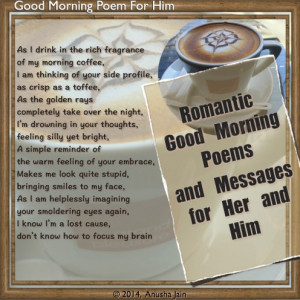 ... use one of these Messages/Rhyming Good Morning Poems to woo your lady