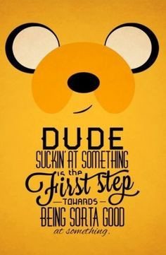 Time - jake the dog quoteWords Of Wisdom, Dogs, Stuff, Adventure Time ...