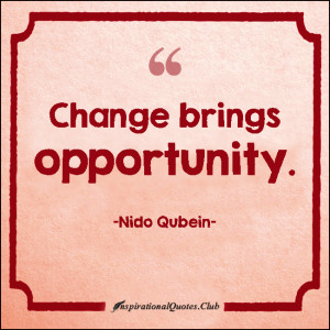 ... opportunity, chance, inspirational, encouraging, attitude, Nido Qubein