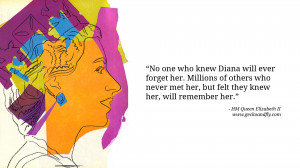 Queen Elizabeth II Quotes No one who knew Diana will ever forget her ...