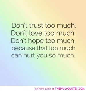 Don't Trust Too Much
