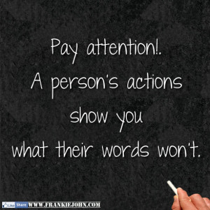 Pay Attention Quotes Pay attention.