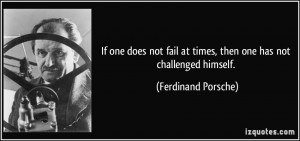 quote-if-one-does-not-fail-at-times-then-one-has-not-challenged ...