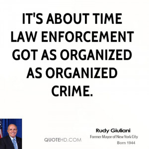 rudy-giuliani-rudy-giuliani-its-about-time-law-enforcement-got-as.jpg