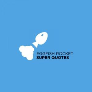 Eggfish Rocket Super Quotes! - Logo