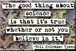 ... No 298, Quotes Magnets, Favorite Quotes, Neil Degrasse Tyson Quotes