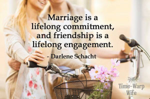Marriage is a lifetime commitment...