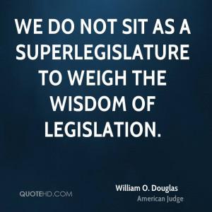 William O. Douglas Wisdom Quotes