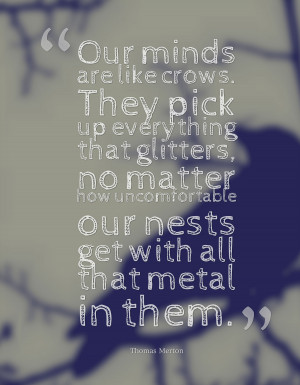 ... -minds-are-like-crows-thomas-merton-daily-quotes-sayings-pictures.jpg