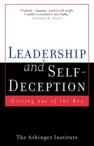 """Start by marking """"Leadership and Self-Deception: Getting Out of the ..."""