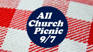 All Church Picnic All church picnic