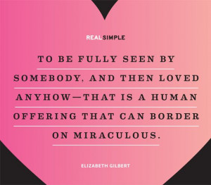 ... offering that can border on miraculous elizabeth gilbert # quotes