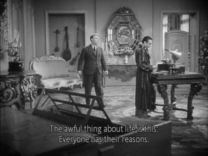 Favorite quote from Rules of the Game by Jean Renoir