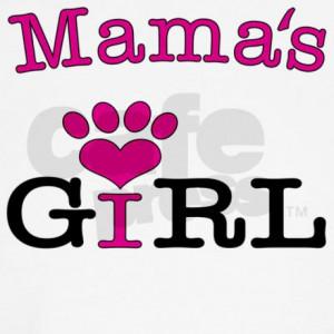 mamas_girl_2_dog_tshirt.jpg?color=White&height=460&width=460 ...