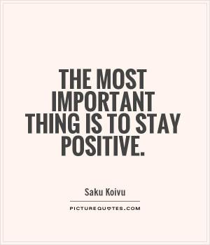 Positive Quotes Saku Koivu Quotes