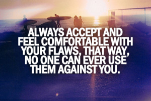 Always Accept And Feel Comfortable