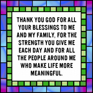 Thank God For My Family Quotes Thank you god for all your