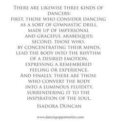 Isadora Duncan #dance quote Isadora Duncan. Studied her method of ...