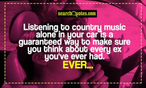 Love My Country Boyfriend Quotes Listening to country