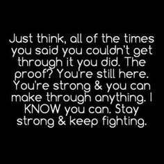 Showing (20) Pics For Quotes About Being Strong Through Hard Times...