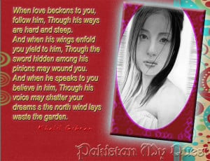 Thread: Khalil Gibran~when love beckons~