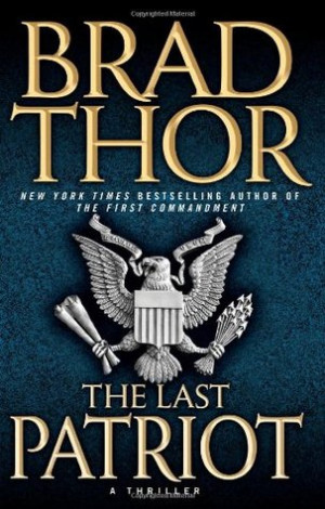 "Start by marking ""The Last Patriot (Scot Harvath, #7)"" as Want to ..."