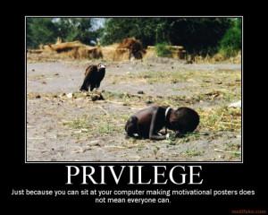 PRIVILEGE - demotivational poster