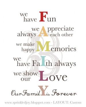 We have fun, we always appreciate each other, we make happy memories ...