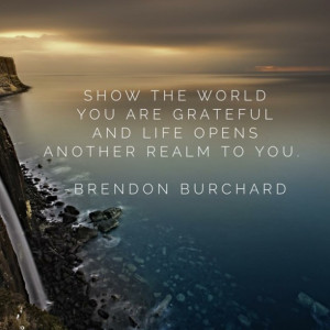 ... -you-are-grateful-brendon-burchard-daily-quotes-sayings-pictures.jpg