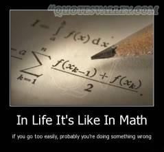 In Life It's Like In Math