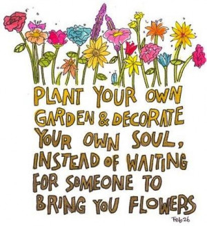 Flower Quotes Plant Your