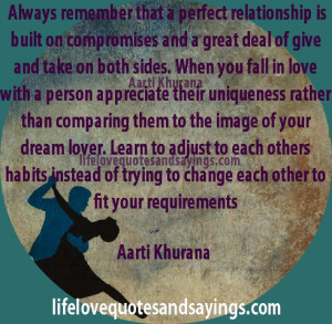 relationship is built on compromises and a great deal of give and take ...