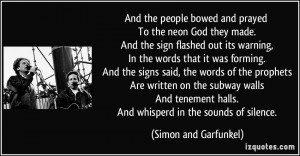 ... tenement halls. And whisperd in the sounds of silence. - Simon and