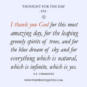 ... for this most amazing day, e.e. cummings quotes, Thought For The Day
