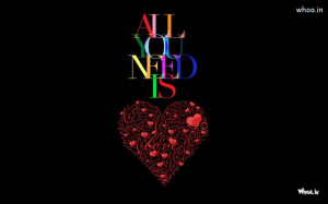 Dark I Love You Quotes All you need is love quote