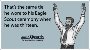 ... Eagle Scout, Always An Eagle Scout - funny quotes, short funny jokes