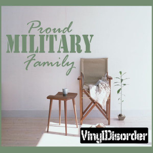 Proud Military Family Patriotic Vinyl Wall Decal Sticker Mural Quotes ...