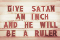 Sayings, Quotes, and Messages for your Church Sign Out Front