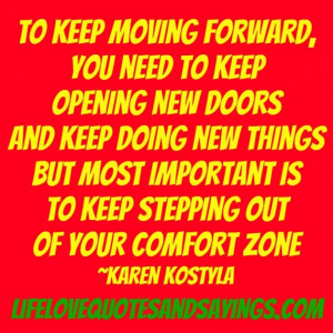 Quotes About Moving On: You Need To Keep Opening New Doors ...