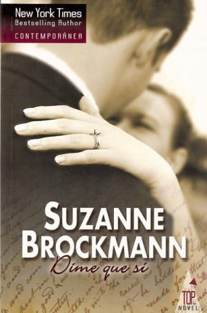 Altos Oscuros Y Peligrosos 04, Dime Que Si, Suzanne Brockmann