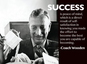 ... – People - Famous Success Quotes and Sayings from coach wooden