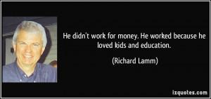 More Richard Lamm Quotes