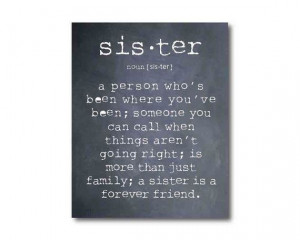 Wall Art A sister is a person ...Sister by SusanNewberryDesigns, $15 ...