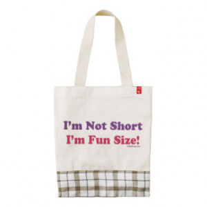 Not Short, I'm Fun Size! Zazzle HEART Tote Bag
